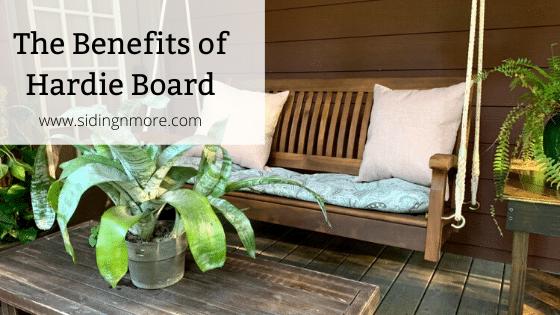 Hardie Board Benefits
